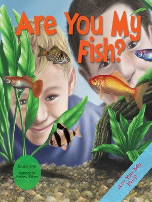 cover image of Are You My Fish?