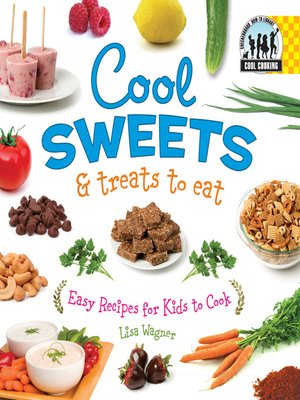 cover image of Cool Sweets & Treats to Eat
