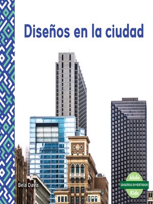 cover image of Diseños en la ciudad (Patterns in the City)