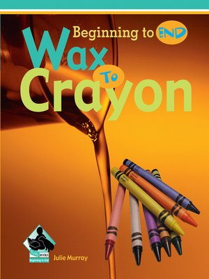 cover image of Wax to Crayon