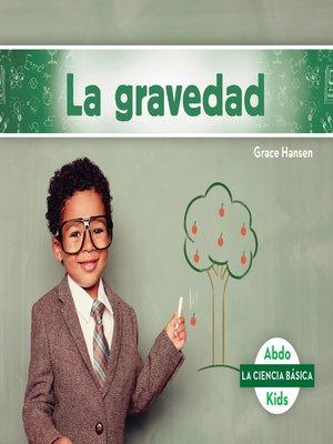 cover image of La gravedad (Gravity)