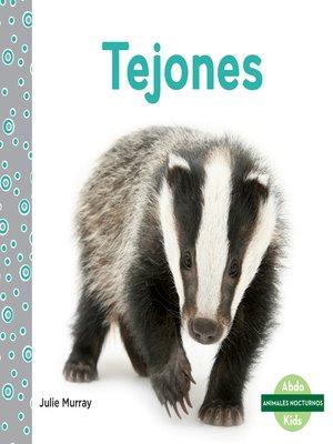 cover image of Tejones (Badgers)