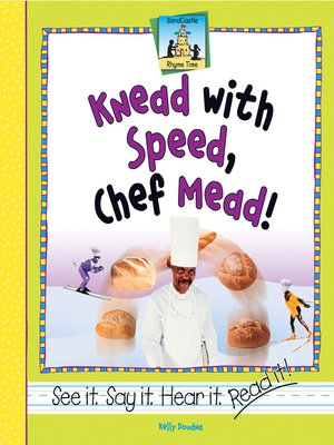 cover image of Knead with Speed, Chef Mead!