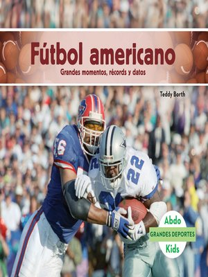 cover image of Fútbol americano: Grandes momentos, récords y datos (Football: Great Moments, Records, and Facts)