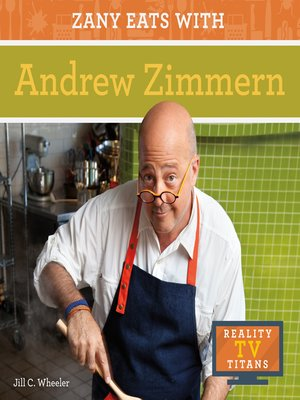cover image of Zany Eats with Andrew Zimmern