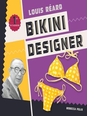 cover image of Louis Réard: Bikini Designer