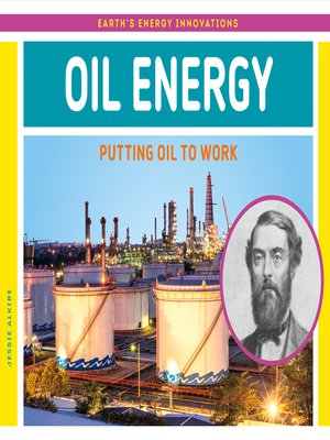 cover image of Oil Energy: Putting Oil to Work