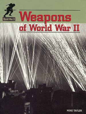 cover image of Weapons of World War II