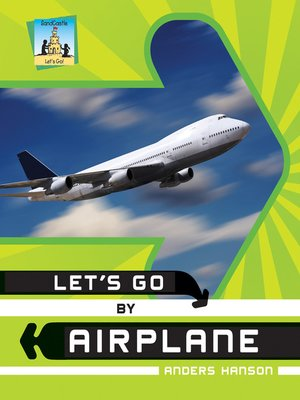 cover image of Let's Go by Airplane