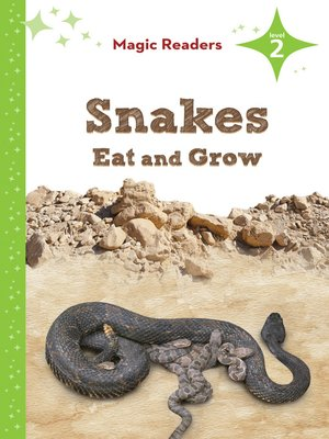 cover image of Snakes Eat and Grow