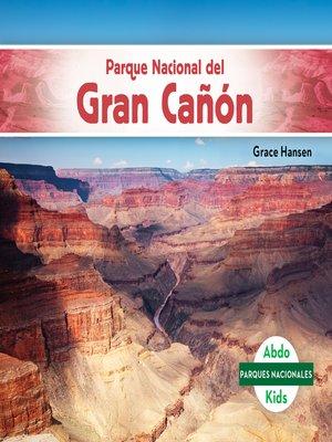 cover image of Parque Nacional del Gran Cañón (Grand Canyon National Park)