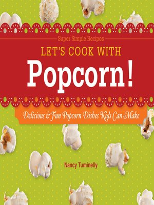 cover image of Let's Cook with Popcorn!