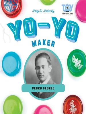 cover image of Yo-Yo Maker: Pedro Flores