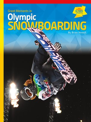 cover image of Great Moments in Olympic Snowboarding