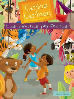 cover image of Las piñatas perfectas (The Perfect Piñatas)