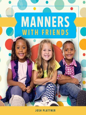 cover image of Manners with Friends