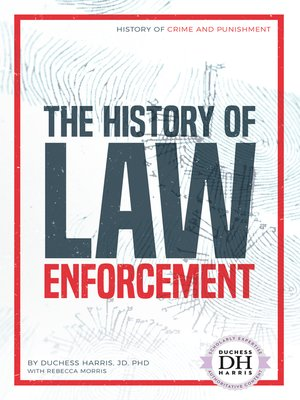 cover image of The History of Law Enforcement