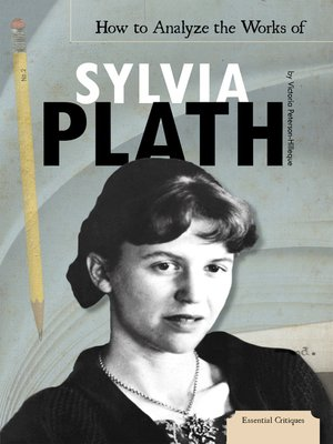 cover image of How to Analyze the Works of Sylvia Plath