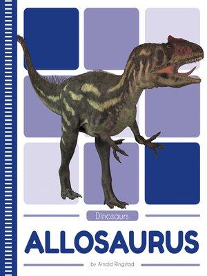 cover image of Allosaurus
