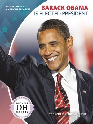 cover image of Barack Obama Is Elected President