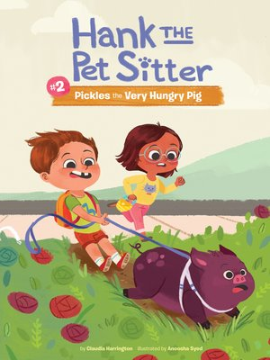 cover image of Book 2: Pickles the Very Hungry Pig
