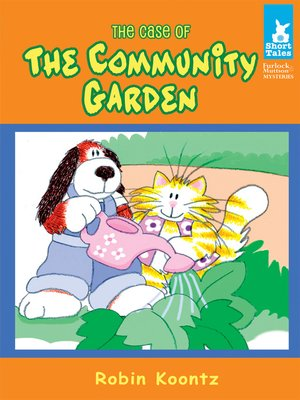 cover image of Case of the Community Garden