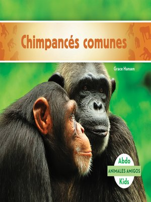 cover image of Chimpancés comunes (Chimpanzees)