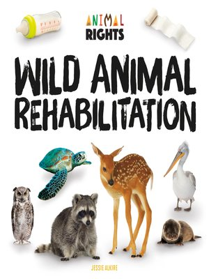 cover image of Wild Animal Rehabilitation