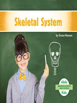 cover image of Skeletal System