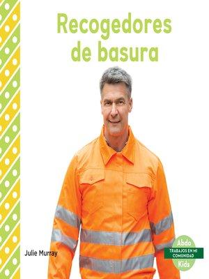 cover image of Recogedores de basura (Garbage Collectors)