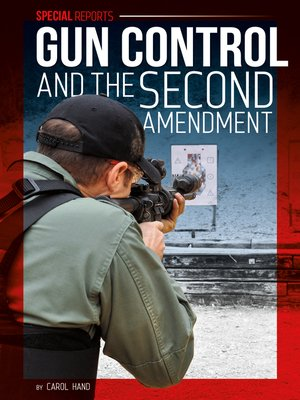 cover image of Gun Control and the Second Amendment