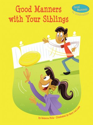 cover image of Good Manners with Your Siblings