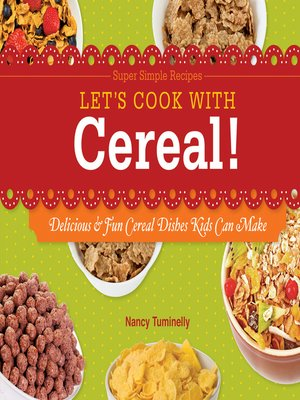 cover image of Let's Cook with Cereal!