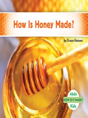 cover image of How Is Honey Made?