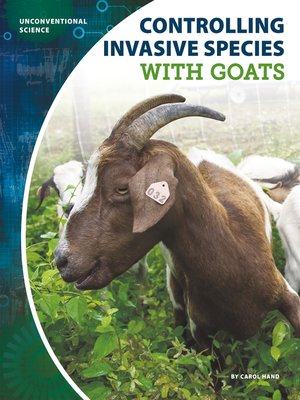 cover image of Controlling Invasive Species with Goats