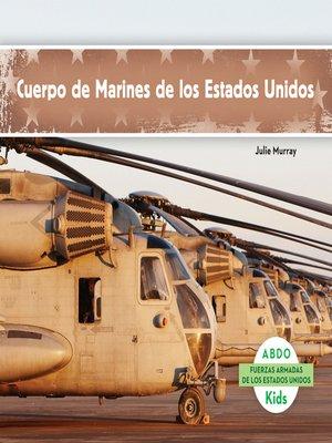cover image of Cuerpo de Marines de los Estados Unidos