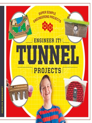 cover image of Engineer It! Tunnel Projects