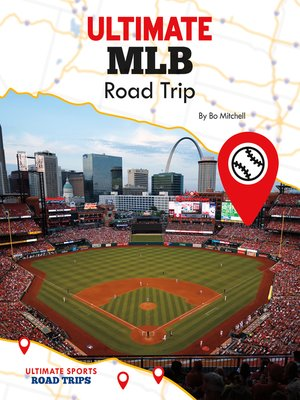 cover image of Ultimate MLB Road Trip