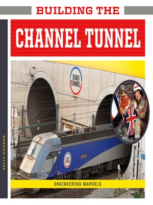 cover image of Building the Channel Tunnel