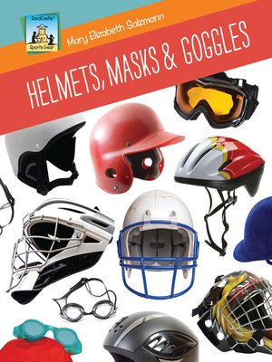 cover image of Helmets, Masks & Goggles