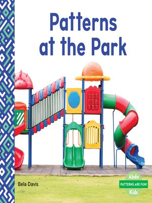 cover image of Patterns at the Park