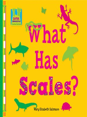 cover image of What has Scales?