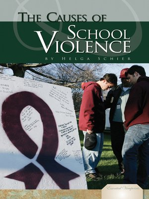 cover image of Causes of School Violence