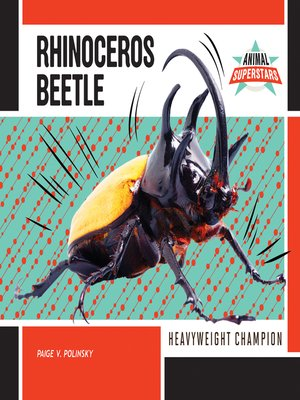 cover image of Rhinoceros Beetle: Heavyweight Champion