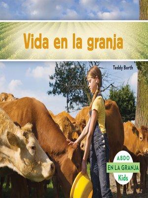 cover image of La vida en la granja