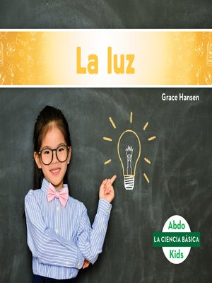 cover image of La luz (Light)