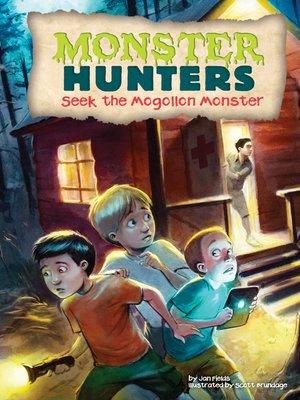 cover image of Seek the Mogollon Monster