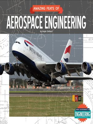 cover image of Amazing Feats of Aerospace Engineering