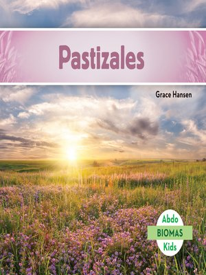 cover image of Pastizales (Grassland Biome)