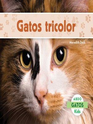 cover image of El gato tricolor